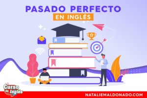 Pasado Perfecto Ingles